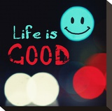 Life is good V