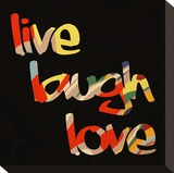 Live Laugh Love I