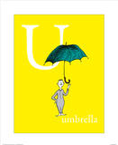 U is for Umbrella (yellow) Reproduction d'art par Theodor (Dr. Seuss) Geisel