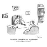 """You have a lot of boring health issues  so I'm prescribing medical mariju…"" - New Yorker Cartoon"