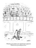 """Thumbs up  you enhance your reputation for compassion Thumbs down  you s…"" - New Yorker Cartoon"