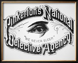 "Pinkerton's National Detective Agency  ""We Never Sleep"