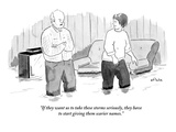 """If they want us to take these storms seriously  they have to start giving…"" - New Yorker Cartoon"