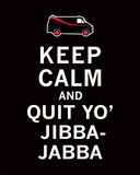 Keep CalmJibba-Jabba