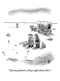 """And my spittoon will go right about there"" - New Yorker Cartoon"