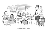 &quot;The takeaway tonight is &#39;Thanks&#39; &quot; - New Yorker Cartoon