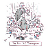 The first 3-D Thanksgiving  A turkey is dancing on the table - New Yorker Cartoon