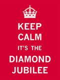Keep Calm Diamond Jubilee II