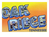 Oak Ridge  Tennessee - Large Letter Scenes
