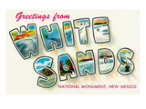 Greetings from White Sands National Monument  New Mexico