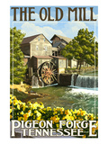 The Old Mill - Pigeon Forge  Tennessee