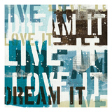 Live the Dream I