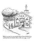 """""""Before we come in  was any part of your home produced in a facility that …"""" - New Yorker Cartoon"""