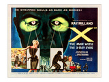 X-The Man With the X-Ray Eyes  Bottom Right: Ray Milland  1963