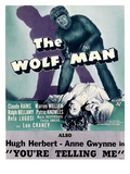 The Wolf Man  Double-Billed With 'You're Telling Me'  1941