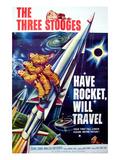 Have Rocket  Will Travel  On the Rocket  From Top: Moe Howard Larry Fine  Joe Derita  1959