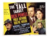 The Tall Target  Adolphe Menjou  Dick Powell  Paula Raymond  1951