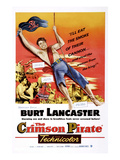 The Crimson Pirate  Burt Lancaster  Eva Bartok  1952