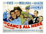 The Gang's All Here  James Ellison  Alice Faye  Carmen Miranda  Benny Goodman  Phil Baker  1943
