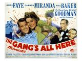 The Gang's All Here  James Ellison  Alice Faye  Carmen Miranda  Benny Goodman  Phil Baker  1943