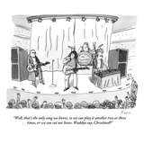"""""""Well  that's the only song we know  so we can play it another two or thre…"""" - New Yorker Cartoon"""