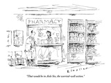 """That would be in Aisle Six  the worried-well section"" - New Yorker Cartoon"