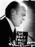 Pres Ford Encounters Unfriendly Sign  'We Don't Trust You'  While Campaigning  Sept 9  1976