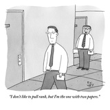 """I don't like to pull rank  but I'm the one with two papers"" - New Yorker Cartoon"
