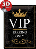 VIP Parking Only