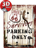 Route 66 Survivors Parking Only