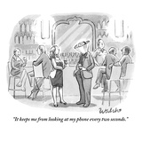 """It keeps me from looking at my phone every two seconds"" - New Yorker Cartoon"