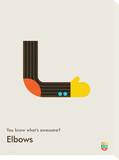 You Know What's Awesome Elbows (Gray) Tableau sur toile par Wee Society