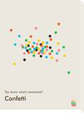 You Know What's Awesome Confetti (Gray) Tableau sur toile par Wee Society