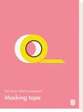 You Know What's Awesome Masking tape (Pink) Tableau sur toile par Wee Society