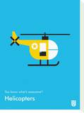 You Know What's Awesome Helicopters (Blue) Tableau sur toile par Wee Society