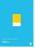 You Know What's Awesome Yellow (Blue) Tableau sur toile par Wee Society