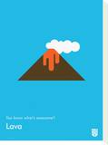 You Know What's Awesome Lava (Blue) Tableau sur toile par Wee Society