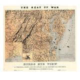 1861 VA - MD - DE - DC Bird's Eye View - The Seat of War  District of Columbia USA