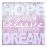 Hope Believe Dream Plum