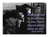 Being Good in Business is the Most Fascinating Kind of Art