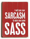 Sarcasm and sass
