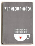 With Enough Coffee-grey