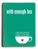 With Enough Tea-green