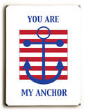 You are my anchor
