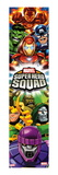 Marvel Super Hero Squad: Human Torch  Hulk  Captain America  Iron Man  Loki  Dr Doom and Sentinel