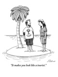 """It makes you look like a tourist"" - New Yorker Cartoon"