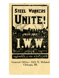 Steel Workers  Unite! Join the IWW  1940