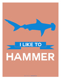 I Like to Hammer 3