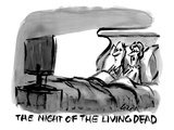 """The night of the living dead""  - New Yorker Cartoon"