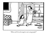 """When will I be old enough to start suing people"" - New Yorker Cartoon"